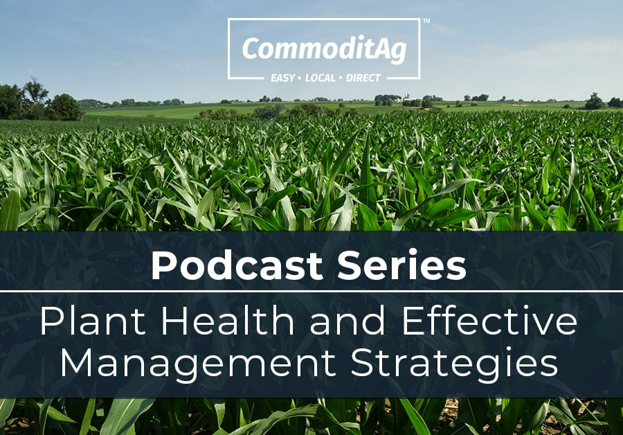Podcast Series - Plant Health and Effective Management Strategies